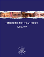 Image for U.S. Department of State - 2019 Trafficking in Persons Report