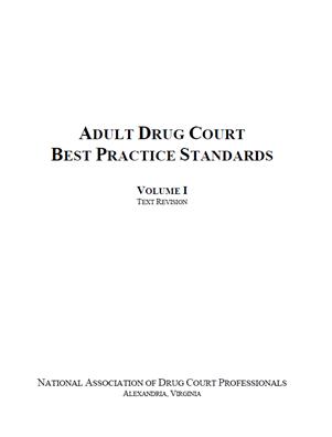 Image for Adult Drug Court Best Practice Standards