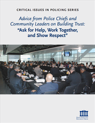 """Image for Advice from Police Chiefs and Community Leaders on Building Trust: """"Ask for Help, Work Together, and Show Respect"""""""