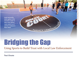 Image for Bridging the Gap: Using Sports to Build Trust with Local Law Enforcement