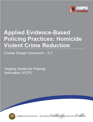 Image for Applied Evidence-Based Policing Practices: Homicide Violent Crime Reduction