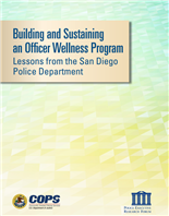 Image for Building and Sustaining an Officer Wellness Program: Lessons from the San Diego Police Department