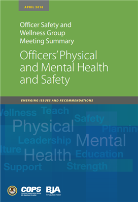 Image for Officers' Physical and Mental Health and Safety: Emerging Issues and Recommendations