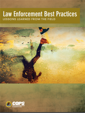 Image for Law Enforcement Best Practices: Lessons Learned from the Field