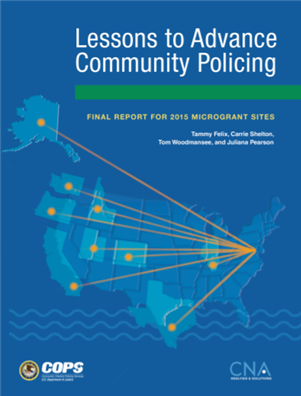 Image for Lessons to Advance Community Policing: Final Report for 2015 Microgrant Sites