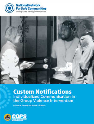 Image for Custom Notifications Individualized Communication in the Group Violence Intervention