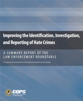Image for Improving the Identification, Investigation, and Reporting of Hate Crimes