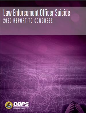 Image for Law Enforcement Officer Suicide:  2020 Report to Congress