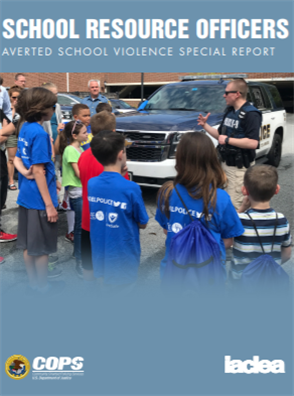 Image for School Resource Officers: Averted School Violence Special Report