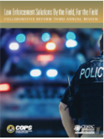 Image for Law Enforcement Solutions By the Field, For the Field: Collaborative Reform Third Annual Review