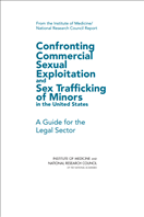 Image for Confronting Commercial Sexual Exploitation and Sex Trafficking of Minors in the United States: A Guide for the Legal Sector