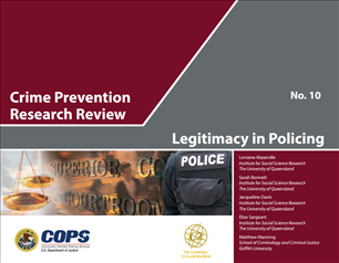Image for Crime Prevention Research Review No. 10: Legitimacy in Policing