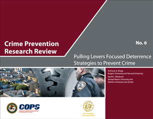 Image for Crime Prevention Research Review: Pulling Levers Focused Deterrence Strategies to Prevent Crime