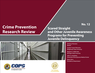 Image for Crime Prevention Research Review: Scared Straight and Other Juvenile Awareness Programs for Preventing Juvenile Delinquency