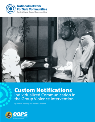 Image for Custom Notifications: Individualized Communication in the Group Violence Intervention