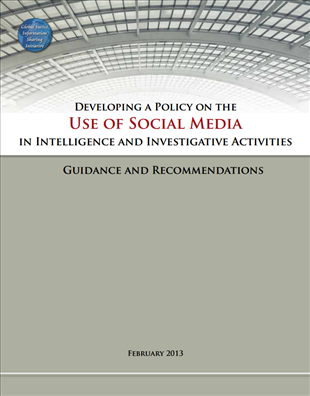 Image for Developing a Policy on the Use of Social Media in Intelligence and Investigative Activities