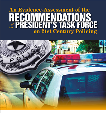 Image for An Evidence-Assessment of the Recommendations of the President's Task Force on 21st Century Policing