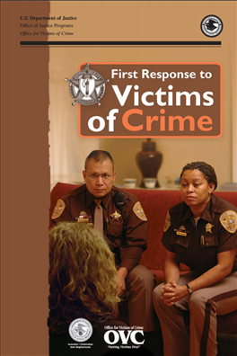 Image for First Response to Victims of Crime: A Guidebook for Law Enforcement Officers