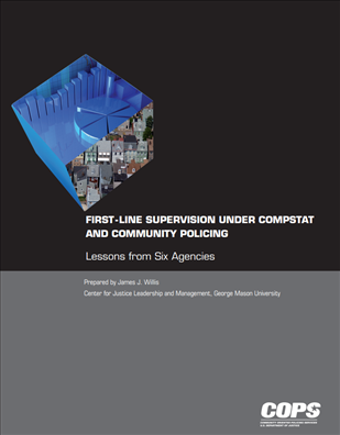 Image for First-Line Supervision Under Compstat and Community Policing - Lessons from Six Agencies