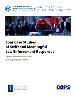 Image for Group Violence Reduction Strategy: 4 Case Studies of Swift and Meaningful Law Enforcement Responses
