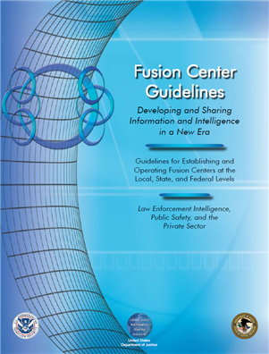 Image for Fusion Center Guidelines:  Law Enforcement Intelligence, Public Safety, and the Private Sector