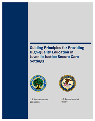 Image for Guiding Principles for Providing High-Quality Education in Juvenile Justice Secure Care Settings