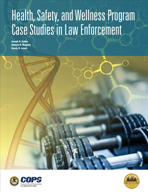 Image for Health, Safety, and Wellness Program Case Studies in Law Enforcement