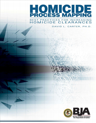Image for Homicide Process Mapping:  Best Practices For Increasing Homicide Clearances