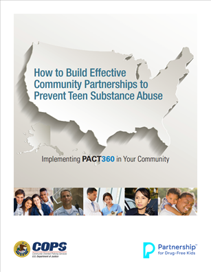 Image for How to Build Effective Community Partnerships to Prevent Teen Substance Abuse: Implementing PACT360 in Your Community