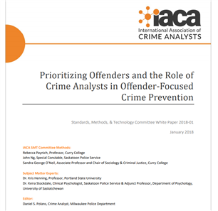 Image for Prioritizing Offenders and the Role of Crime Analysts in Offender-Focused Crime Prevention