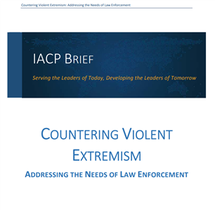 Image for Countering Violent Extremism: Addressing the Needs of Law Enforcement
