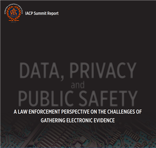 Image for Data, Privacy, and Public Safety - A Law Enforcement Perspective on the Challenges of Gathering Electronic Evidence
