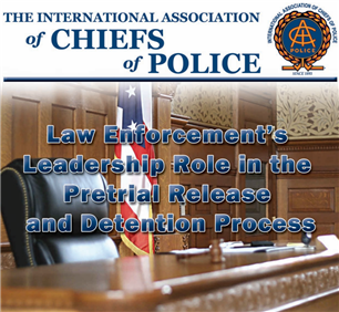 Image for Law Enforcement's Leadership Role in the Pretrial Release and Detention Process