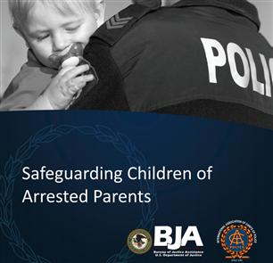 Image for Safeguarding Children of Arrested Parents