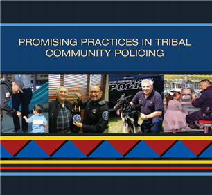 Image for Promising Practices in Tribal Community Policing