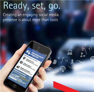 Image for Ready, set, go. Creating an engaging social media presence is about more than tools