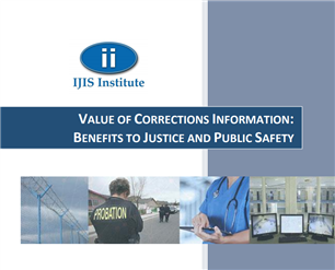 Image for Value of Corrections Information: Benefits to Justice and Public Safety