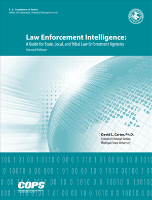 Image for Law Enforcement Intelligence: A Guide for State, Local, and Tribal Law Enforcement Agencies
