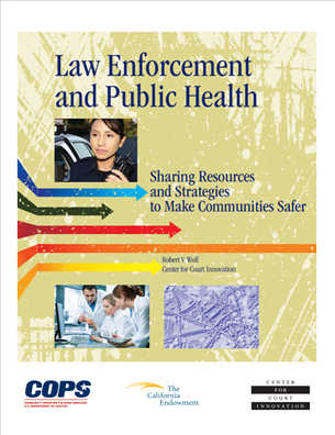 Image for Law Enforcement and Public Health: Sharing Resources and Strategies for Safer Communities