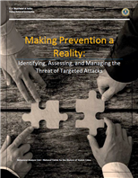 Image for Making Prevention a Reality: Identifying, Assessing, and Managing the Threat of Targeted Attacks