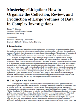 Image for Mastering eLitigation: How to Organize the Collection, Review, and Production of Large Volumes of Data in Complex Investigations