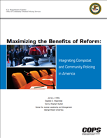 Image for Maximizing the Benefits of Reform: Integrating Compstat and Community Policing in America