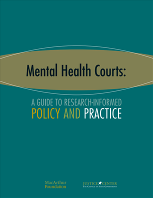 Image for Mental Health Courts: A Guide to Research-Informed Policy and Practice