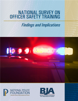 Image for National Survey on Officer Safety Training: Findings and Implications