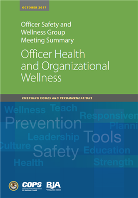 Image for Officer Health and Organizational Wellness: Emerging Issues and Recommendations