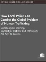 Image for How Local Police Can Combat the Global Problem of Human Trafficking: Collaboration, Training, Support for Victims, and Technology Are Keys to Success