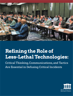 Image for Refining the Role of Less-Lethal Technologies: Critical Thinking, Communications, and Tactics Are Essential in Defusing Critical Incidents