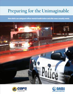 Image for Preparing for the Unimaginable: How chiefs can safeguard officer mental health before and after mass casualty events