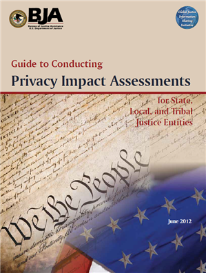 Image for Guide to Conducting Privacy Impact Assessments for State, Local, and Tribal Justice Entities