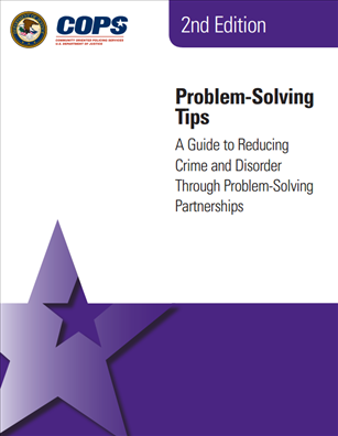 Image for Problem-Solving Tips: A Guide to Reducing Crime and Disorder through Problem-Solving Partnerships